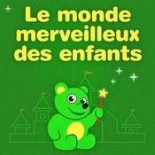 Le Monde Merveilleux Des Enfants Vol. 3 Songs