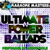 Karaoke Masters: Ultimate Power Ballads Songs