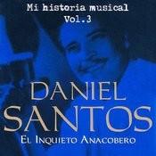 Daniel Santos El Inquieto Anacobero Volume 3 Songs