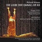 Strauss: Die Liebe Der Danae, Op. 83 Songs