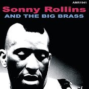 Sonny Rollins & The Big Brass Songs