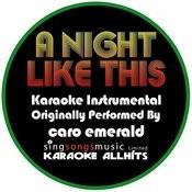 A Night Like This (Originally Performed By Caro Emerald) [Karaoke Instrumental Version] Songs