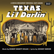 Texas, Li'l Darlin' / You Can't Run Away From It Songs