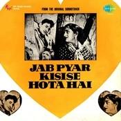 Jab Pyar Kisise Hota Hai Songs