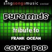 Pyramids (Tribute To Frank Ocean) [Karaoke Audio Version] Songs