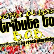 Nothin' On You: Tribute To B.O.B. Songs