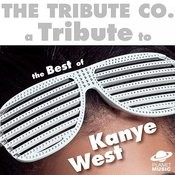 A Tribute To The Best Of Kanye West Songs