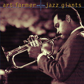Art Farmer And The Jazz Giants Songs