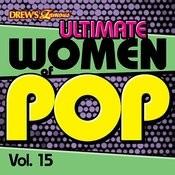 Ultimate Women Of Pop, Vol. 15 Songs