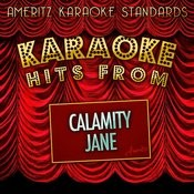 Karaoke Hits From Calamity Jane Songs
