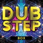Dubstep Box Songs