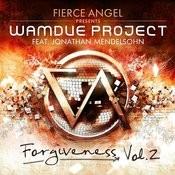 Fierce Angel Presents Wamdue Project - Forgiveness, Vol. 2 Songs