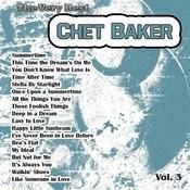 The Very Best: Chet Baker Vol. 3 Songs
