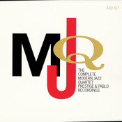 The Complete Modern Jazz Quartet Prestige & Pablo Recordings Songs