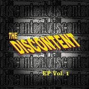The Discontent Ep, Vol. 1 Songs