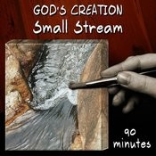 Small Stream (90 Minutes) Songs