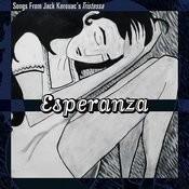 Esperanza: Songs From Jack Kerouac's Tristessa Songs