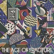 The Age Of Fracture Songs