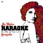 Los Malos (In The Style Of Amapola) [Karaoke Version] - Single Songs
