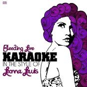 Bleeding Love (In The Style Of Leonna Lewis) [Karaoke Version] Song