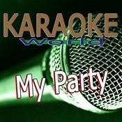 My Party (Originally Performed By Djane Housekat Feat. Rameez) [Karaoke Version] Song