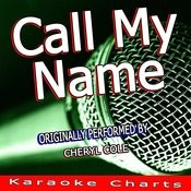 Call My Name (Originally Performed By Cheryl Cole) [Karaoke Version] Song