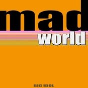 Mad World (It's A Very Mad World Mix) Song
