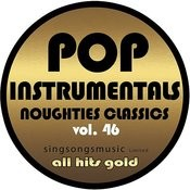 Pop Instrumentals: Noughties Classics, Vol. 46 Songs
