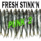 Fresh Stink'n Punk, Vol. 2 Songs