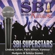 Sbi Karaoke Superstars - Lindsay Lohan, Paris Hilton, Vanessa Hudgens & Selena Gomez Songs