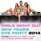 Girls Night Out (New Years Eve Party) Songs