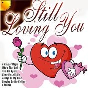 Still Loving You Songs