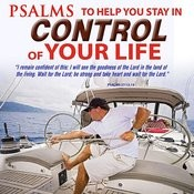 Psalms To Help You Stay In Control Of Your Life Songs