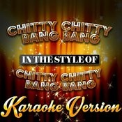 Chitty Chitty Bang Bang (In The Style Of Chitty Chitty Bang Bang) [Karaoke Version] - Single Songs
