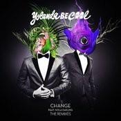 Change (Remixes) Songs