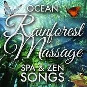 Ocean Rainforest Massage Spa & Zen Songs Songs