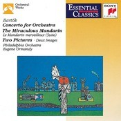 Bartók: Concerto for Orchestra, Sz. 116, The Miraculous Mandarin Suite, Op. 19 & 2 Pictures, Op. 10 Songs
