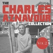 The Charles Anznavour Collection, Vol. 2 Songs