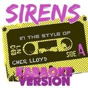 Sirens (In The Style Of Cher Lloyd) [Karaoke Version] - Single Songs