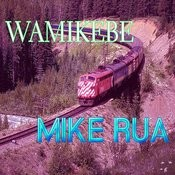 Wamikebe Songs