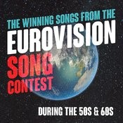 The Winning Songs From The Eurovision Song Contest During The 50s & 60s Songs