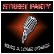 Street Party Sing Along Songs Songs