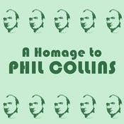 A Homage To: Phil Collins Songs
