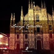 Italian Cities Lounge Collection Vol.3 - Milan Songs
