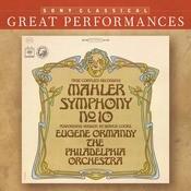 Mahler: Symphony No. 10 in F-Sharp Minor Songs