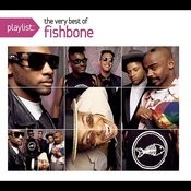 Playlist: The Very Best Of Fishbone Songs