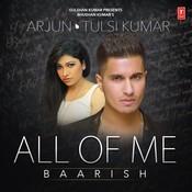 All Of Me (Baarish) Song