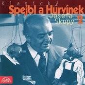Klasický Spejbl A Hurvínek Josefa Skupy 2 Songs