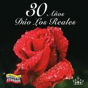 30 Años Dúo Los Reales Songs