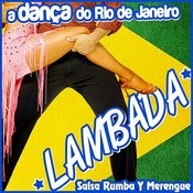 A Dança Do Rio De Janeiro.Lambada, Salsa, Rumba Y Merengue Songs